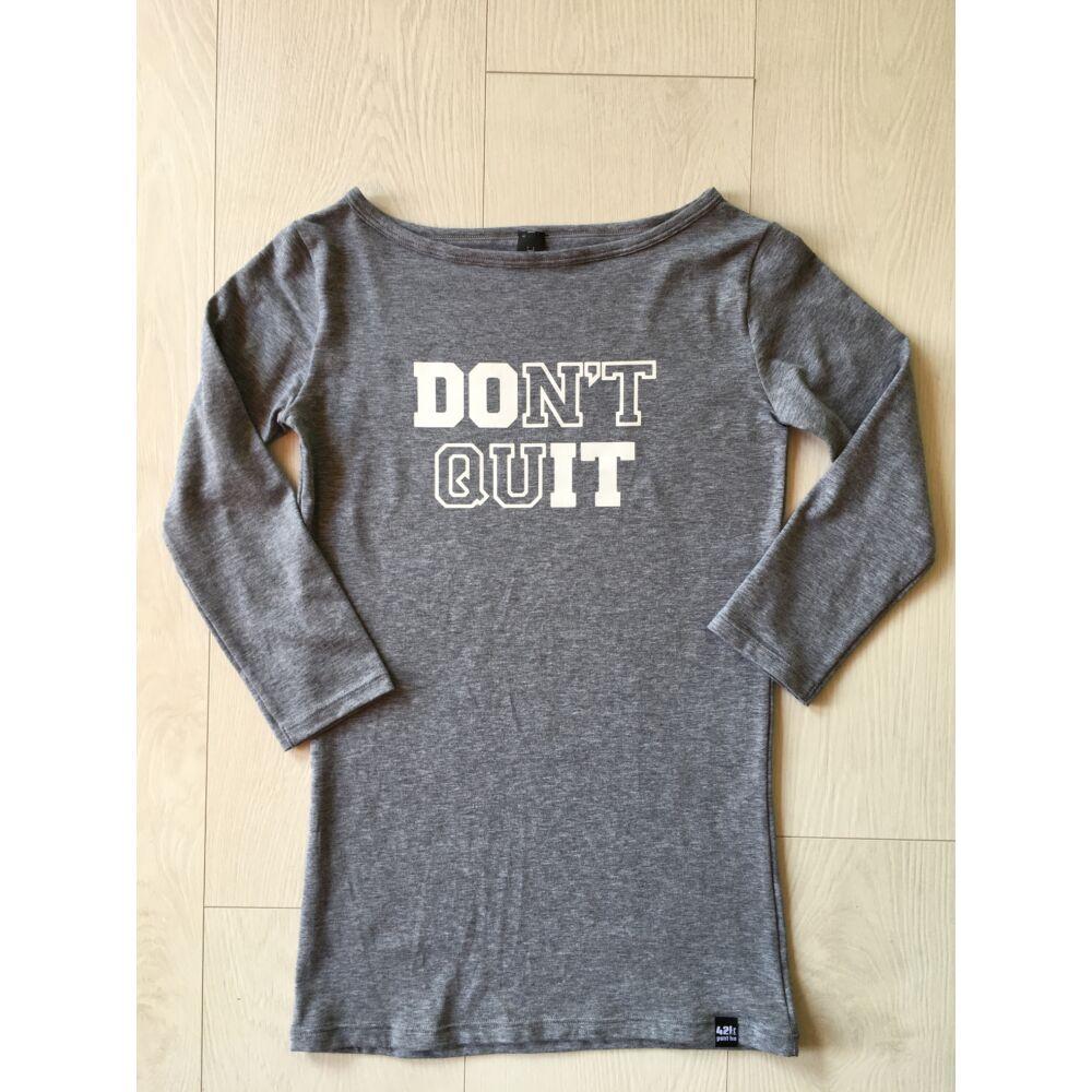 NŐI S méret - don't quit do it 3/4-es pamutfelső