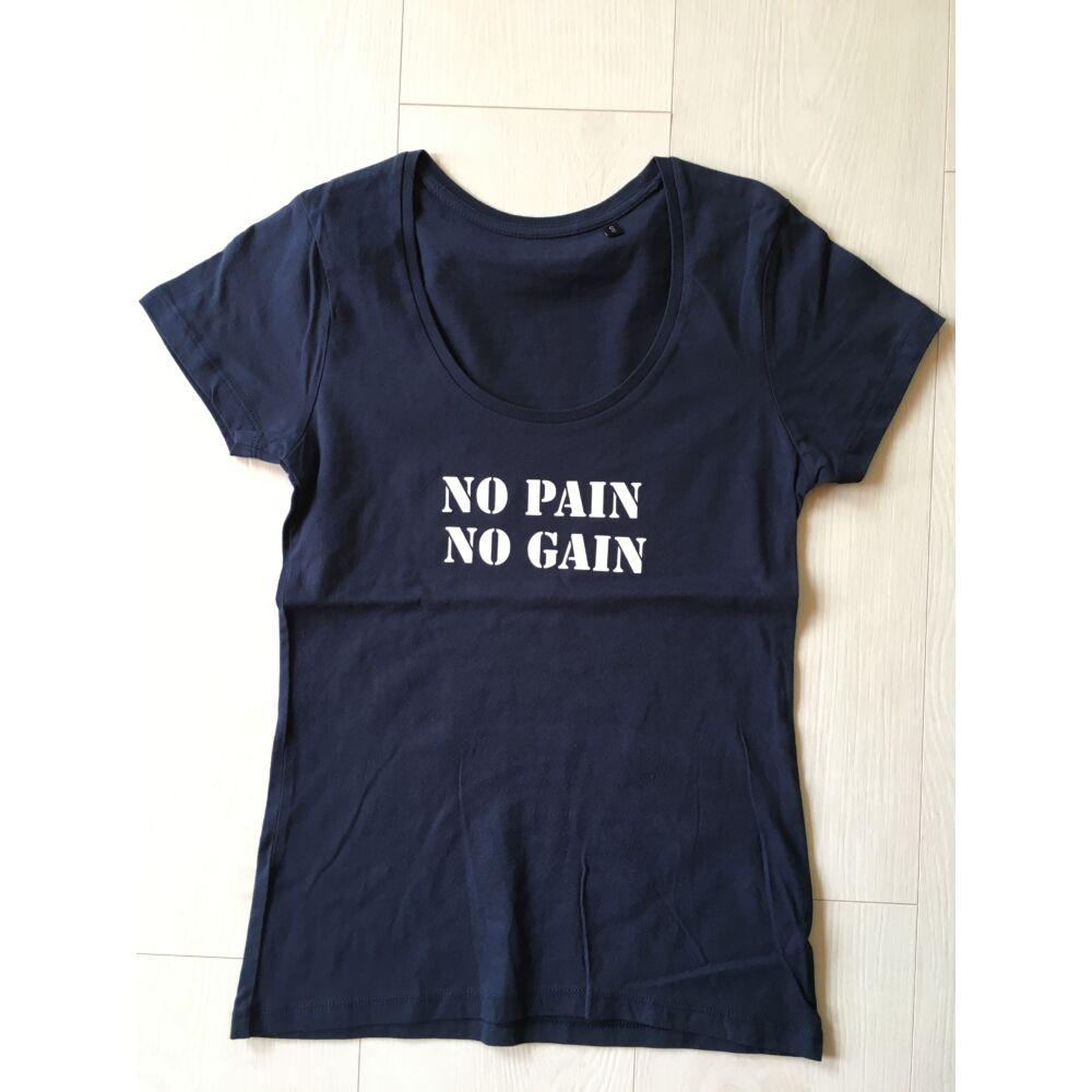 NŐI S méret - no pain no gain rövid ujjú felső