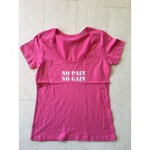 NŐI L méret - no pain no gain rövid ujjú felső
