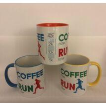 Coffee Now Run Later bögre